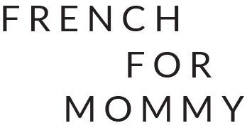 French For Mommy